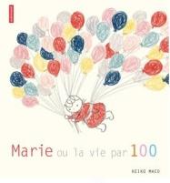 marie-ou-la-vie-par-100