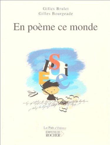 en poème ce monde